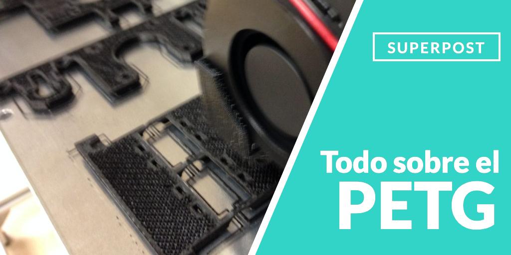 PETG impresión 3D