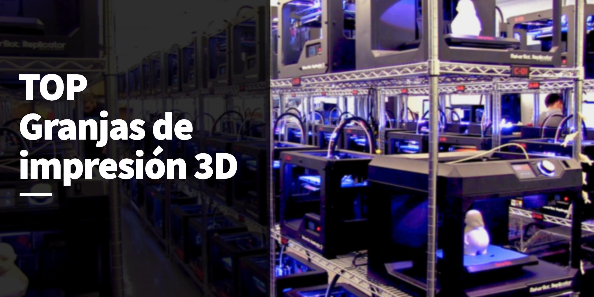 top granjas de impresión 3D