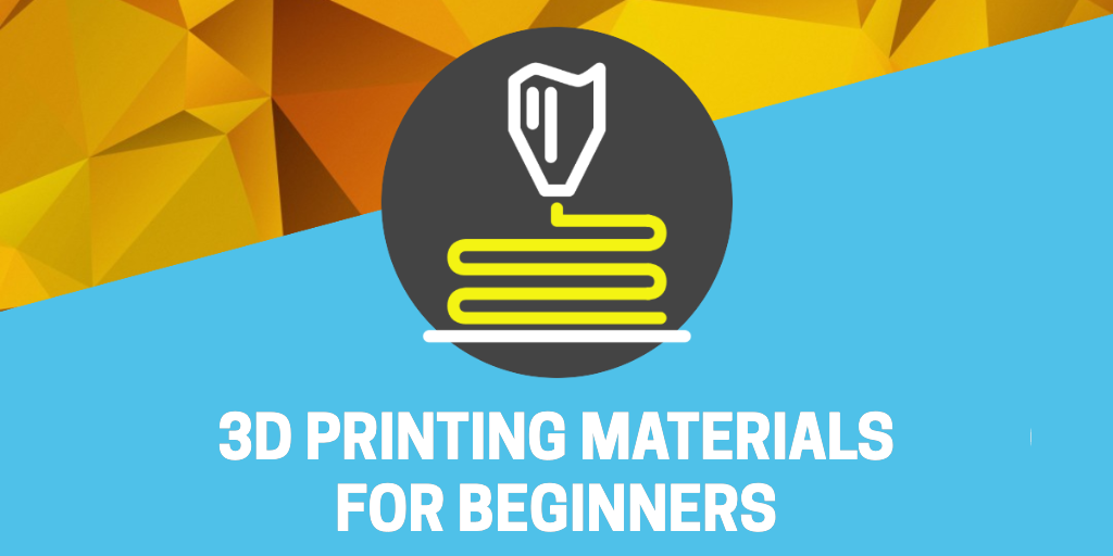 3D printing materials for beginners