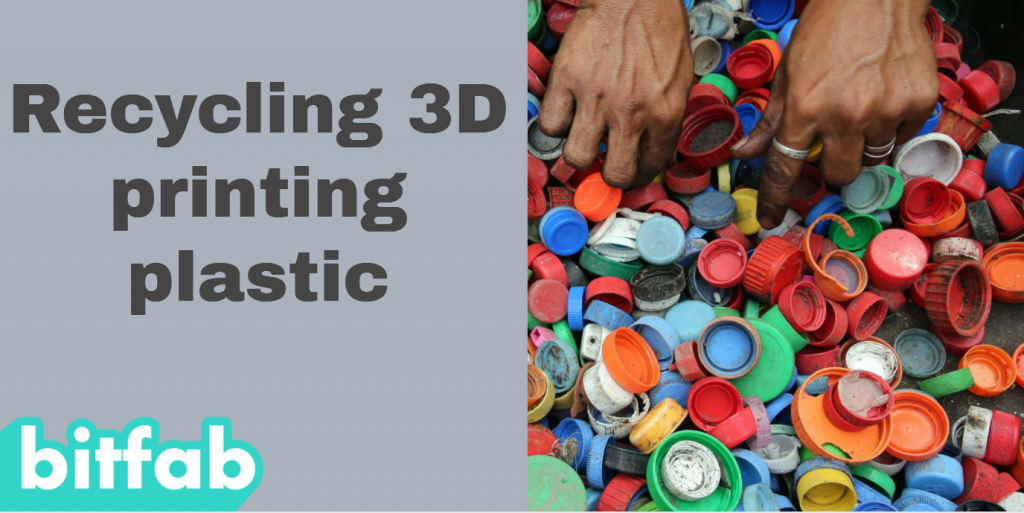 recycling 3D printed plastic
